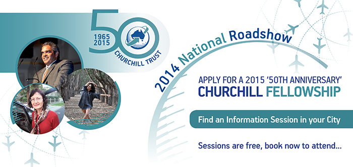 Churchill Fellowship information sessions