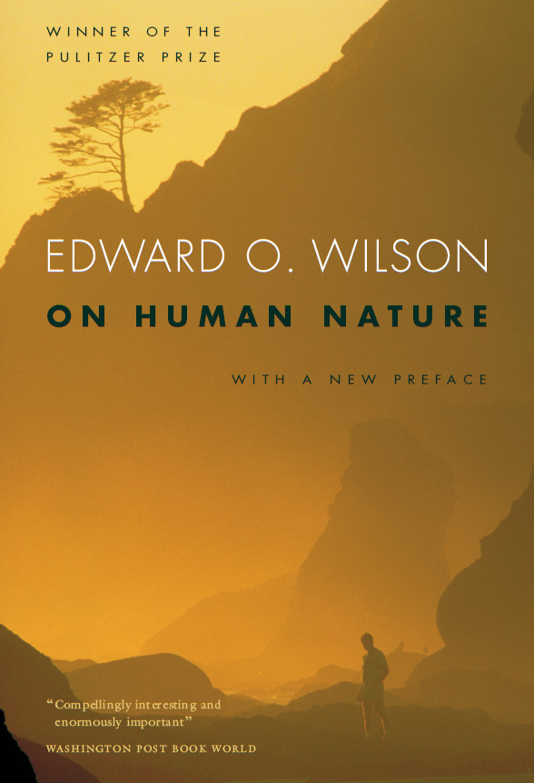 Edward O WIlson On Human Nature