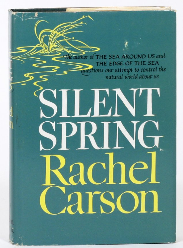 Silent Spring by Rachel Carson - original edition